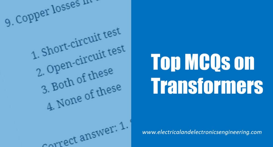 Top 10 Mcqs On Transformer Electrical And Electronics