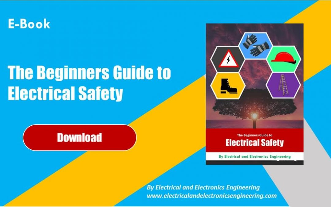 The Beginners Guide to Electrical Safety