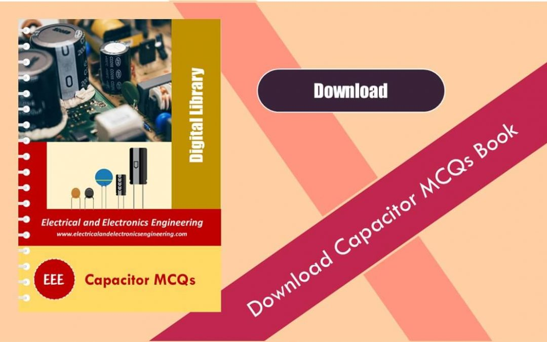 Download Capacitor MCQs PDF Book