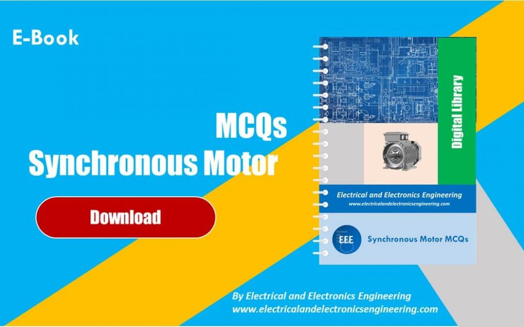 Download Synchronous Motor MCQs EBook