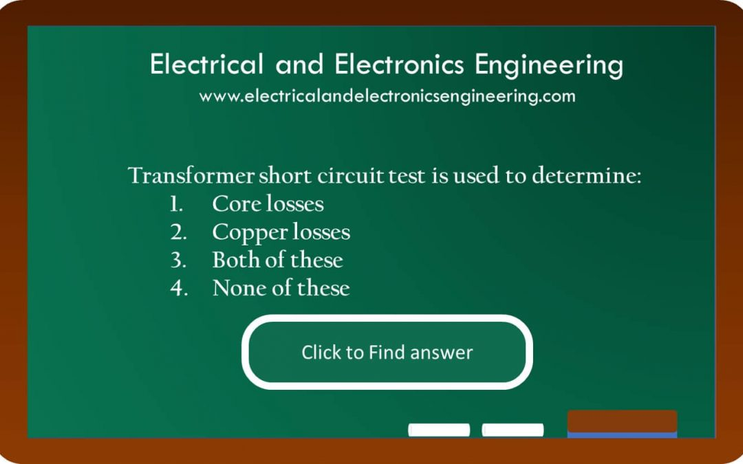 Short Circuit Test of Transformer is used to determine which type of loss [MCQ]